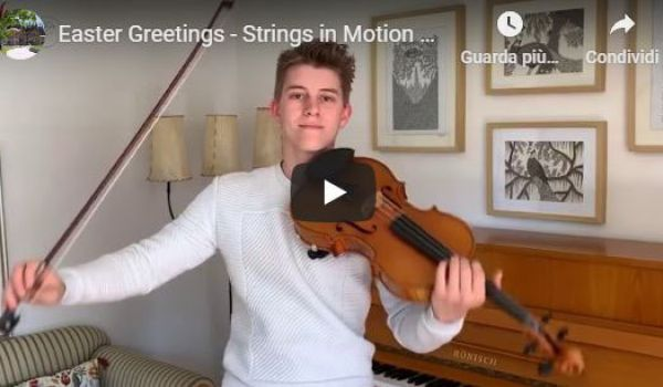 Easter Greetings - Strings in Motion 2020 (Centro Culturale Dobbiaco)