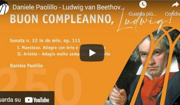 Daniele Paolillo - Beethoven Sonata n. 32 in do min. op. 111 (Cons. Monteverdi)