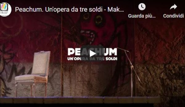 Tsb: Peachum. Un'opera da tre soldi - Making of - Parte 1